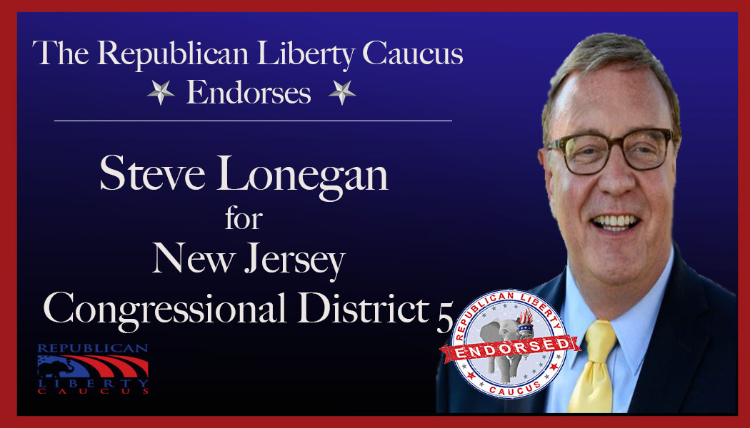 Republican Liberty Caucus Endorses Steve Lonegan For Congressional District 5 in New Jersey